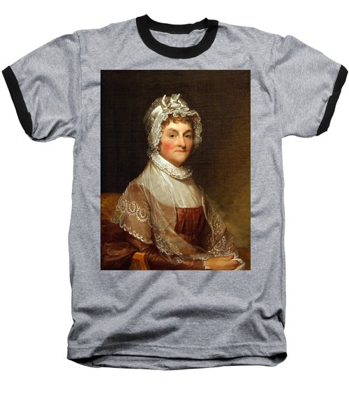 Baseball T-Shirt featuring the photograph Abigail Smith Adams By Gilbert Stuart by Cora Wandel