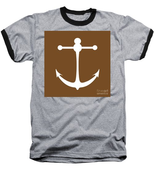 Anchor In Brown And White Baseball T-Shirt