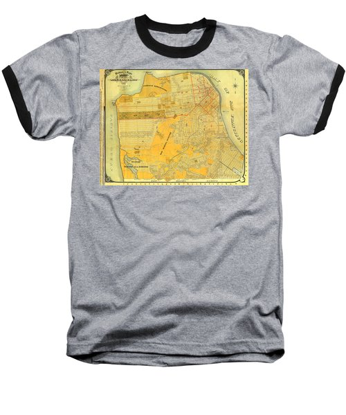 Britton And Reys Guide Map Of The City Of San Francisco. 1887. Baseball T-Shirt