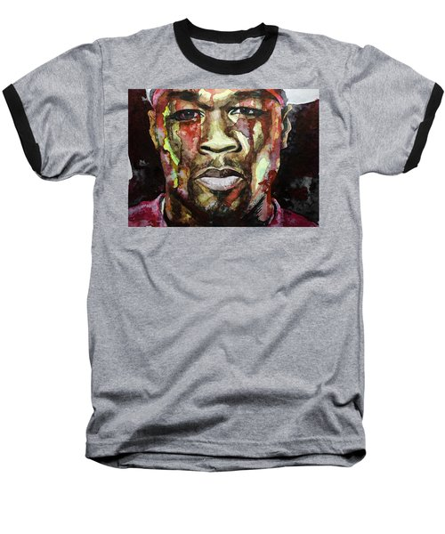 Baseball T-Shirt featuring the painting Get Rich Or Die Tryin' by Laur Iduc