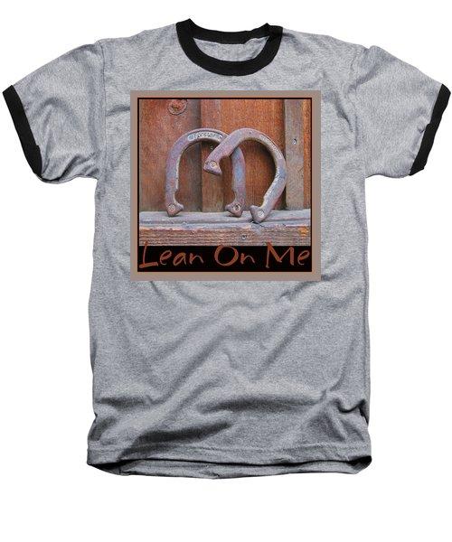 Baseball T-Shirt featuring the photograph Lean On Me by Brooks Garten Hauschild
