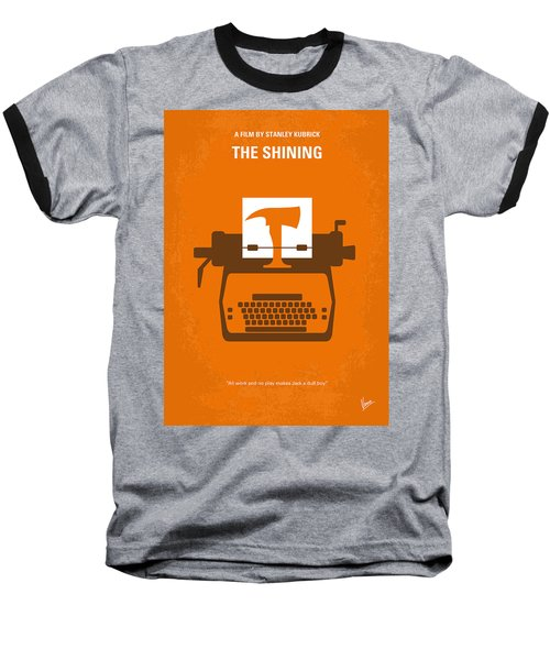 No094 My The Shining Minimal Movie Poster Baseball T-Shirt by Chungkong Art