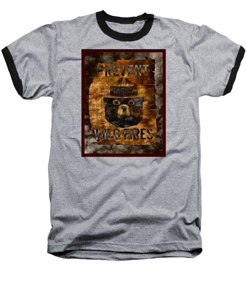 Smokey The Bear Only You Can Prevent Wild Fires Baseball T-Shirt by John Stephens
