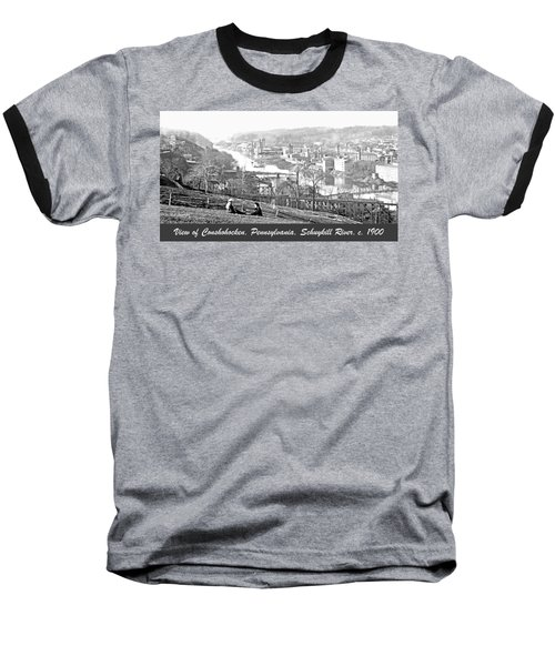 View Of Conshohocken Pennsylvania C 1900 Baseball T-Shirt