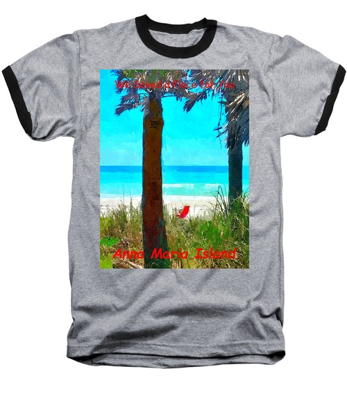 We Saved A Place For You Baseball T-Shirt