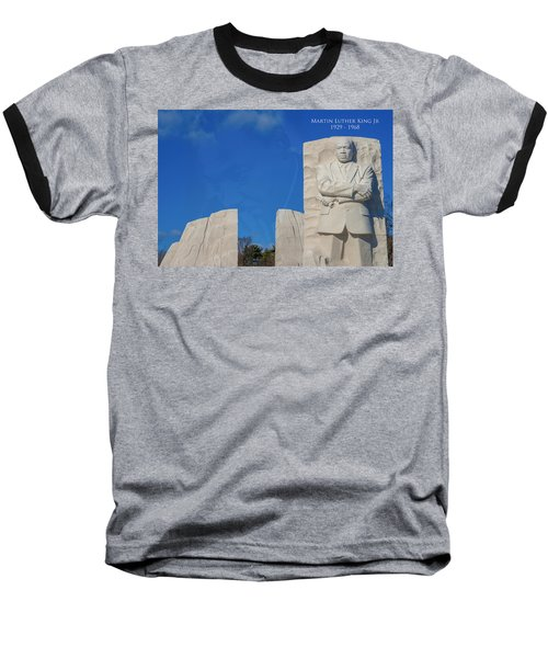 Baseball T-Shirt featuring the photograph Martin Luther King Jr Memorial by Theodore Jones
