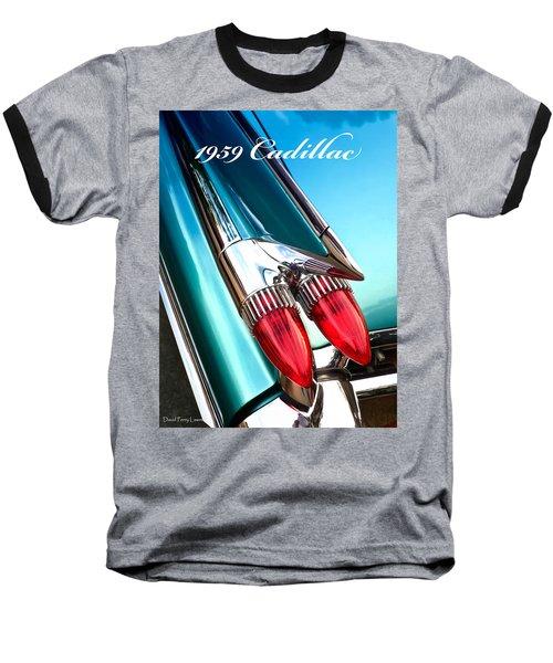 1959 Cadillac  Baseball T-Shirt