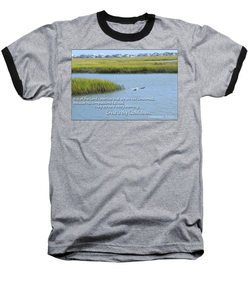 Baseball T-Shirt featuring the photograph Great Is Thy Faithfulness by Larry Bishop