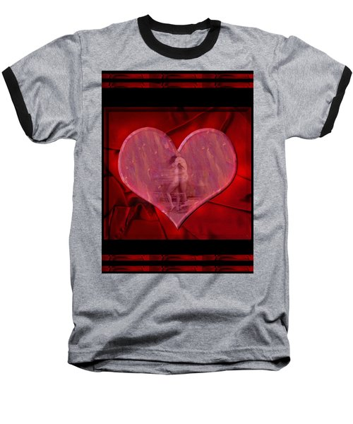 My Hearts Desire Baseball T-Shirt