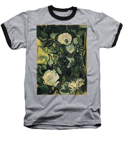 Roses Baseball T-Shirt by Vincent Van Gogh