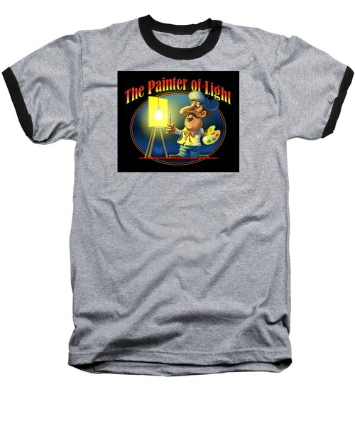The Painter Of Light Baseball T-Shirt by Scott Ross
