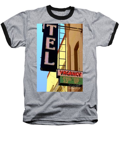 Vacancy Baseball T-Shirt by Valerie Reeves
