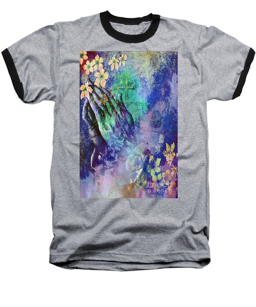 Baseball T-Shirt featuring the painting Praying Hands Flowers And Cross by Annie Zeno