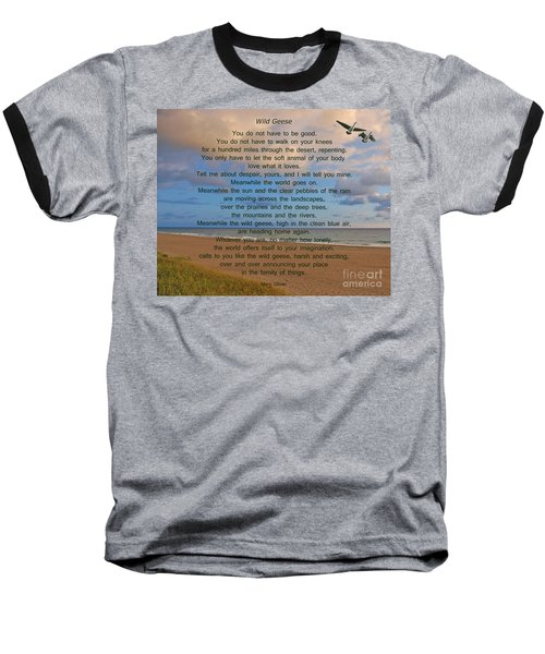 40- Wild Geese Mary Oliver Baseball T-Shirt