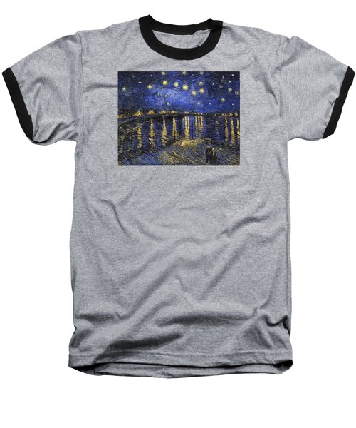 Starry Night Over The Rhone Baseball T-Shirt