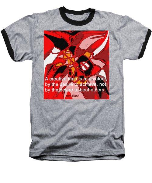 A Creative Man Baseball T-Shirt