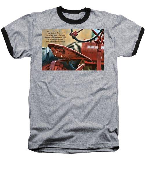 A Farmer And His Tractor Poem Baseball T-Shirt