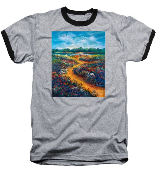 A Field Of Flowers And The Bridge Beyond Baseball T-Shirt