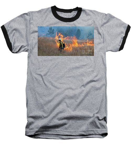 A Firefighter Ignites The Norbeck Prescribed Fire. Baseball T-Shirt