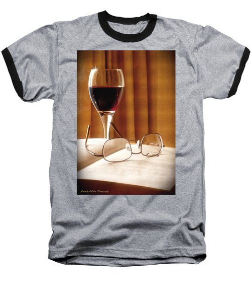 Baseball T-Shirt featuring the photograph A Good Book And A Glass Of Wine by Lucinda Walter