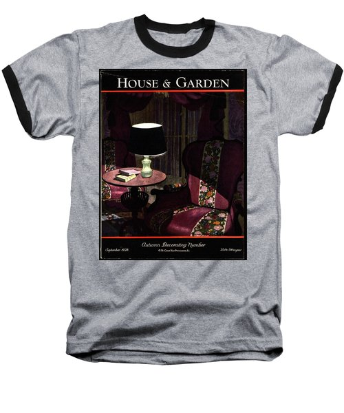 A House And Garden Cover Of A Lamp By An Armchair Baseball T-Shirt