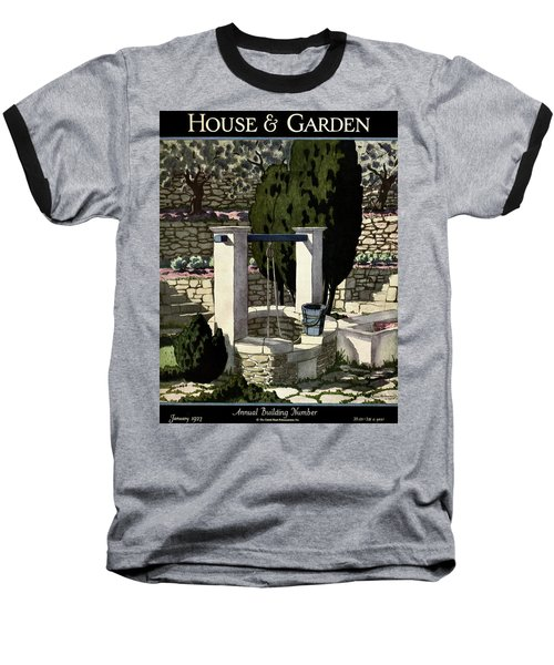 A House And Garden Cover Of A Well Baseball T-Shirt