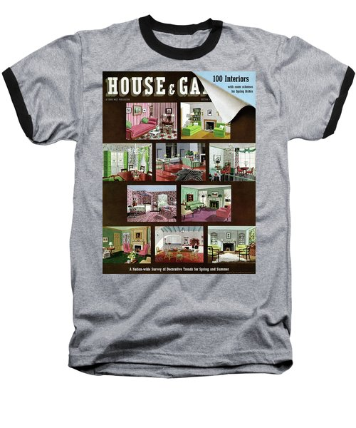 A House And Garden Cover Of Interior Design Baseball T-Shirt