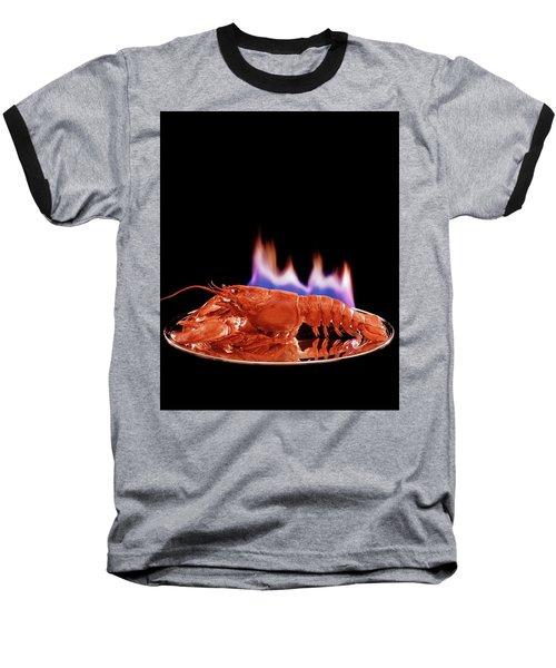 A Plate Of Lobster Flambe Baseball T-Shirt