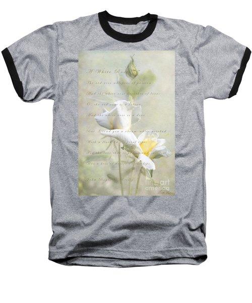 A White Rose Baseball T-Shirt by Linda Lees