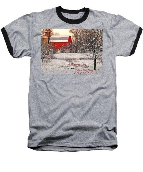 A Wintering Story Baseball T-Shirt by Mark Minier