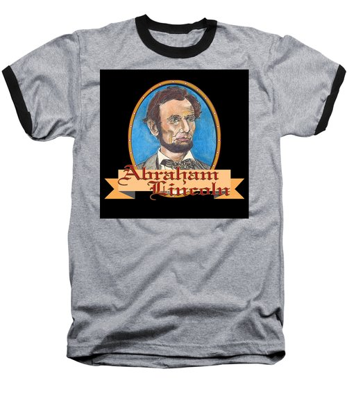 Abraham Lincoln Graphic Baseball T-Shirt by John Keaton