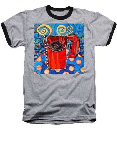 Abstract Hot Coffee In Red Mug Baseball T-Shirt by Ana Maria Edulescu