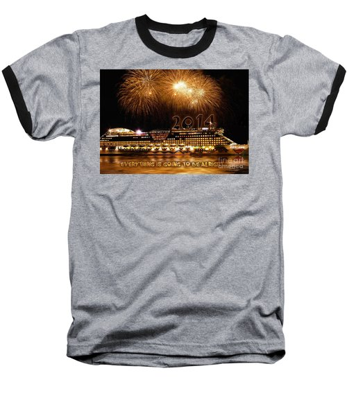 Baseball T-Shirt featuring the photograph Aida Cruise Ship 2014 New Year's Day New Year's Eve by Paul Fearn