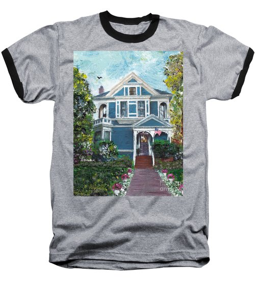 Baseball T-Shirt featuring the painting Alameda 1887 - Queen Anne by Linda Weinstock