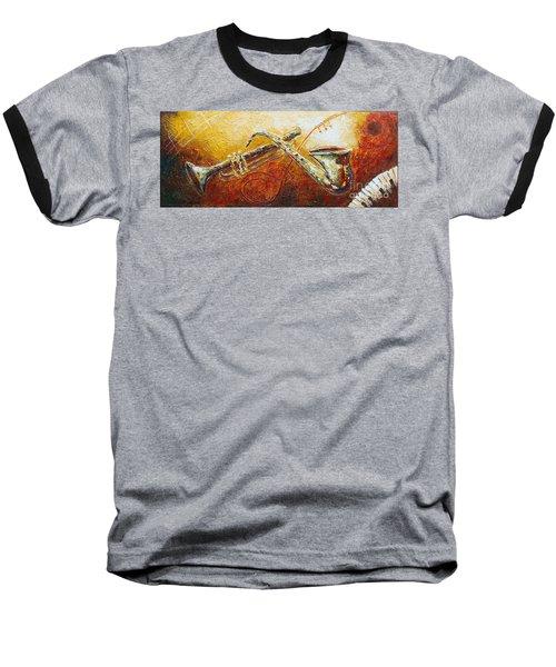 All That Jazz Baseball T-Shirt