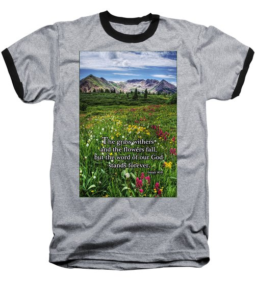 Baseball T-Shirt featuring the photograph Alpine Meadow by Priscilla Burgers