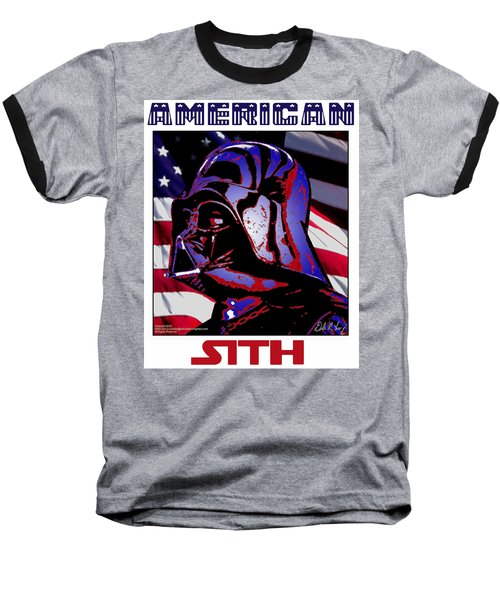American Sith Baseball T-Shirt by Dale Loos Jr