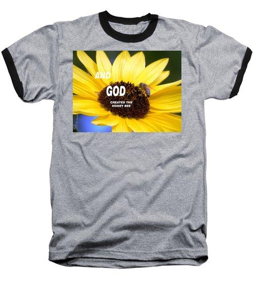 And God Created The Honey Bee Baseball T-Shirt
