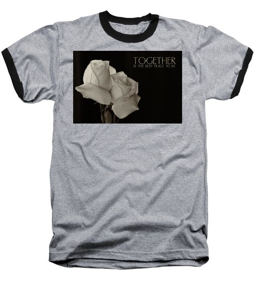 Antique Roses With Message Baseball T-Shirt