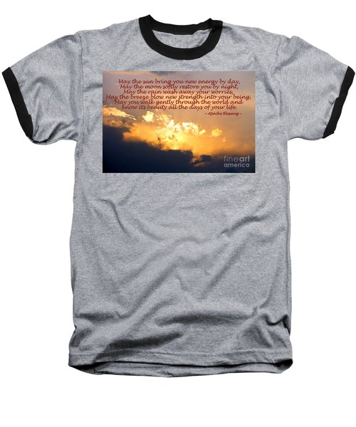 Apache Blessing  Baseball T-Shirt by Kathy  White