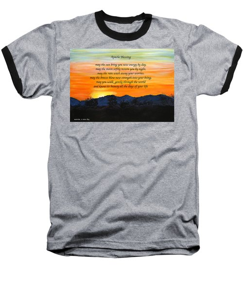 Apache Blessing-sunrise Baseball T-Shirt