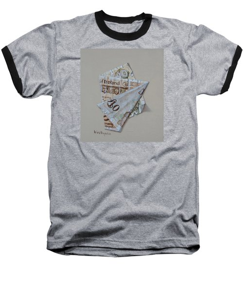 Baseball T-Shirt featuring the painting Bank Of Ireland Ten Pound Banknote by Barry Williamson