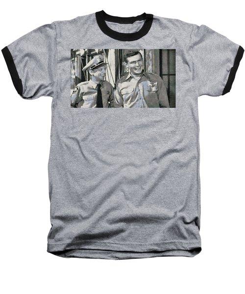 Barney Fife And Andy Taylor Baseball T-Shirt