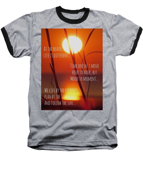 Baseball T-Shirt featuring the photograph Beach Quote by Nikki McInnes