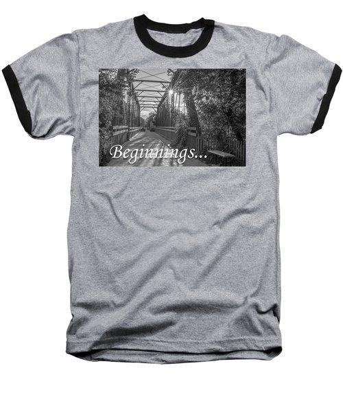 Beginnings... Baseball T-Shirt