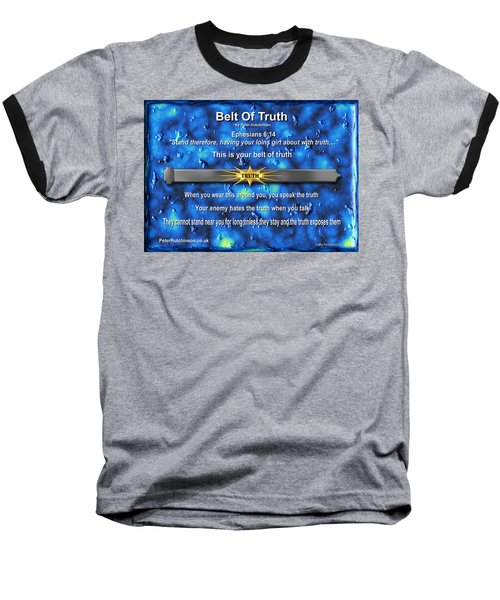 Belt Of Truth Baseball T-Shirt