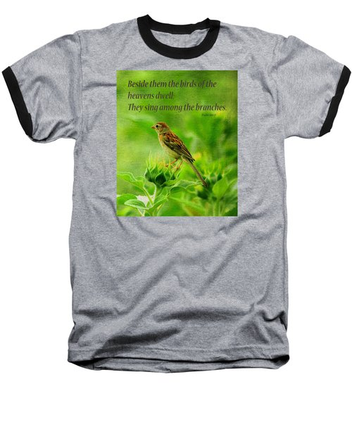 Bird In A Sunflower Field Scripture Baseball T-Shirt
