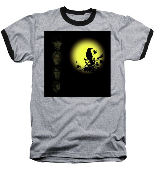 Blackbird Singing In The Dead Of Night Baseball T-Shirt