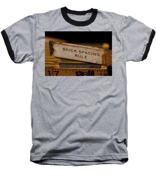 Brick Mason's Rule Baseball T-Shirt