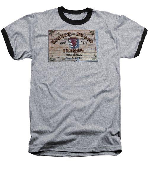 Bucket Of Blood Saloon 1876 Baseball T-Shirt